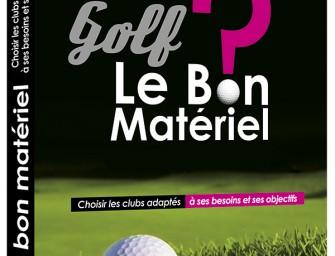Golf, le Bon Matériel