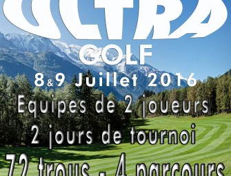Ultra Golf 2016</br/>Toujours plus fort