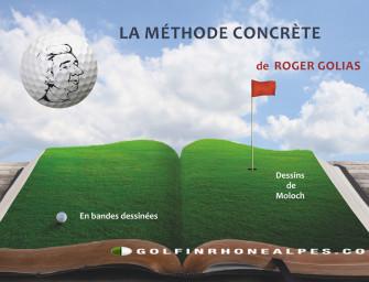 La Méthode Concrète de Roger Golias</br>LE livre essentiel